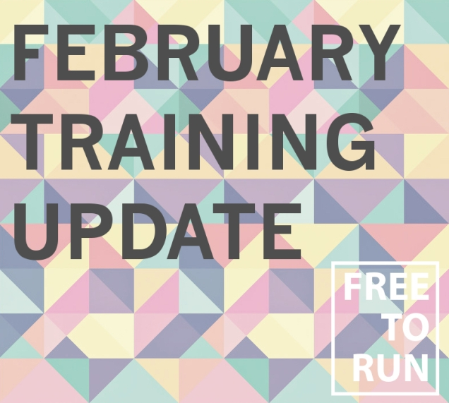 February Marathon Training Update  Free To Run Blog